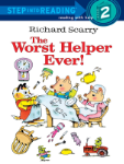 PR - 261007 Richard Scarry's The Worst Helper Ever