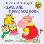 PR - 826813 Richard Scarry's Please and Thank You Book