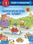 PR - 886501 Richard Scarry's Watch Your Step, Mr Rabbit